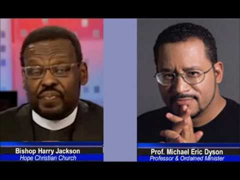 Same-Sex Marriage & The Bible Debate - Prof. Michael Eric Dyson v Bishop Harry Jackson