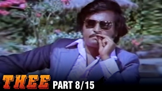 Thee – 8/15 part - Rajnikanth, Sripriya, Sowcar Janaki - Super Hit Action Movie - Tamil Full Movie