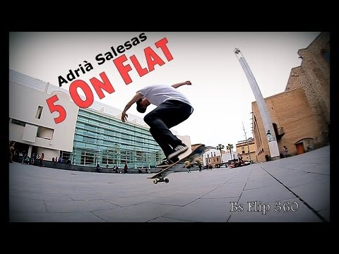 5 On Flat - Adrià Salesas