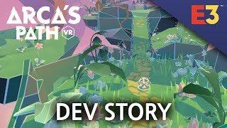 Arca's Path VR – Dev Story | E3 2018
