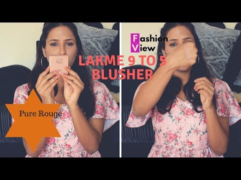 LAKME 9 TO 5 PURE ROUGE BLUSHER || SHADE NO ROSE CRUSH || HONEST REVIEW || FASHIONVIEWCHETNA
