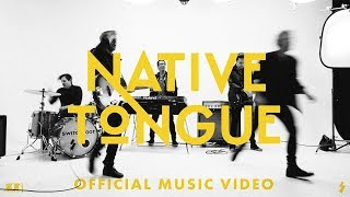Switchfoot Native Tongue Official Music Audio