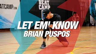 "Brian Puspos | Bryson Tiller ""Let Em' Know"" 