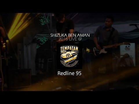 SHIZUKA BEN AMAN - Redline 95 | Official Live ( With Lyric )