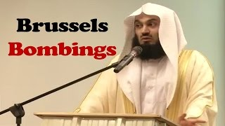 My Thoughts on Brussels  Bombings – Mufti Menk