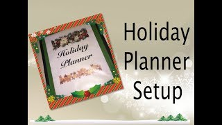 Holiday Planner Set Up