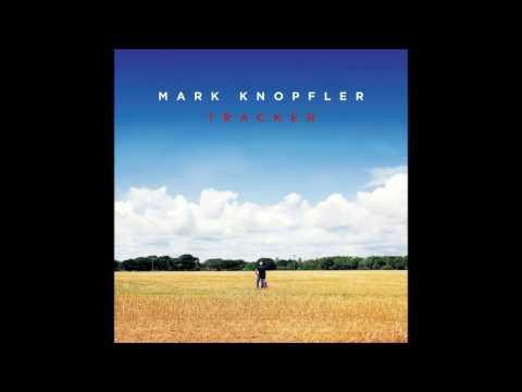 Mark Knopfler - Mighty Man