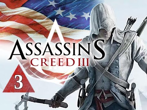 Assassin's Creed 3 Walkthrough - Part 3 Welcome to Boston Let's Play AC3 Gameplay Commentary