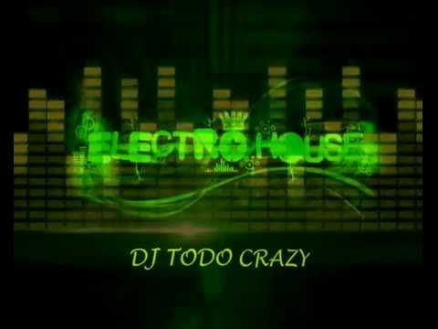 """Crazy MiX´´ by DJ ToDo Crazy New Electro House Music THE BEST of 2012 Musica Electronika"