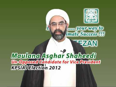 Jamaat Election 2012 Promos (Maulana Asghar Shaheedi Un-Opposed Candidate for Vice President)