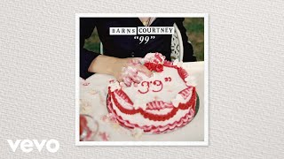 "Barns Courtney - ""99"" (Audio)"
