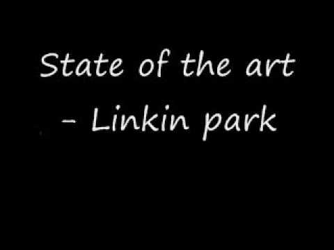 Linkin Park - State Of The Art
