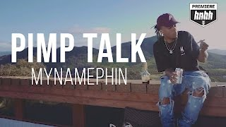 MyNamePhin - Pimp Talk (Official Music Video)