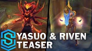 Dawnbringer Riven & Nightbringer Yasuo Teaser (Angelblade Riven & Demonblade Yasuo)