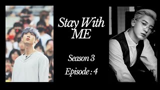 [CHANYEOL FF]~Stay With Me~Season 3~Episode 4~