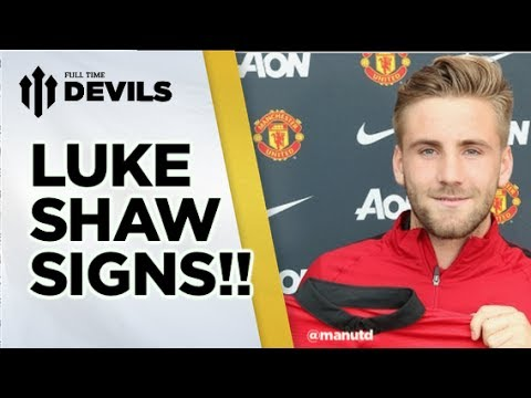 Luke Shaw Signs!! | Manchester United Transfer News | FullTimeDEVILS