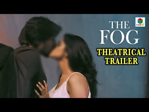 The Fog Theatrical Trailer | The Fog Telugu Movie Trailer | Tollywood | 2018 Latest Telugu Movies