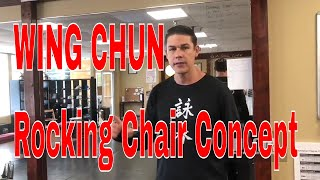 Rocking Chair Concept Balanced Wing Chun