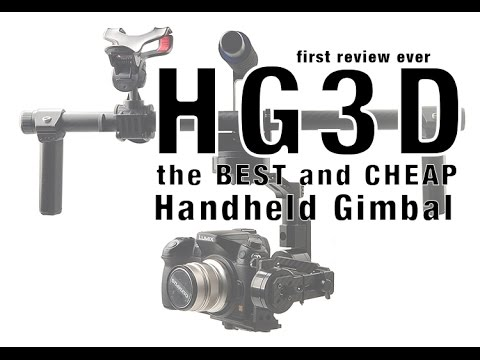 Review HG3D Universal Handheld 3 Axis Brushless Gimbal Camera Mount for GH3 GH4 NEX5 A5000 Mini SLR