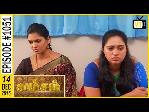 Vamsam - வம்சம் | Tamil Serial | Sun TV | Episode 1051 | 14/12/2016 thumbnail