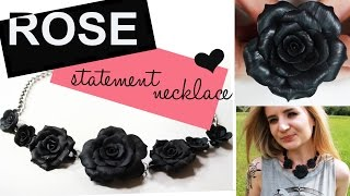 polymer clay Rose Statement Necklace TUTORIAL