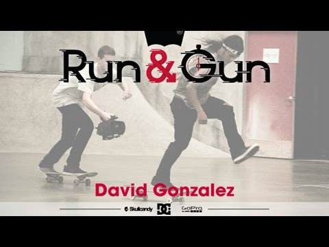 David Gonzalez - Run & Gun