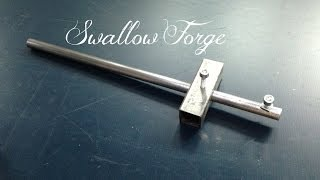 How to make a sheet metal Marking Gauge. Swallow Forge. Blacksmiths Tools No.15