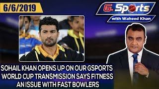 Sohail Khan opens up on our Gsports World Cup Transmission says fitness an issue with fast bowlers