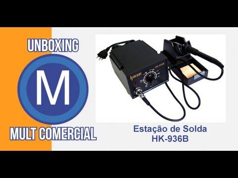 Unboxing Estação de Solda Analógica HK-936B Hikari - Mult Comercial