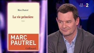 Marc Pautrel - On n'est pas couché 3 février 2018 #ONPC