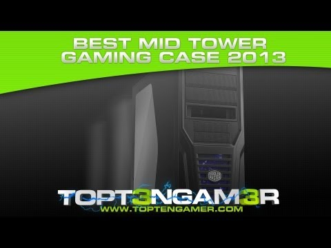 Best Mid Tower Desktop PC Gaming Cases Under $100 2013