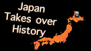 [YTP] Japan takes over History