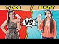 Tv Ads Vs Reality | Sanjhalika Vlog