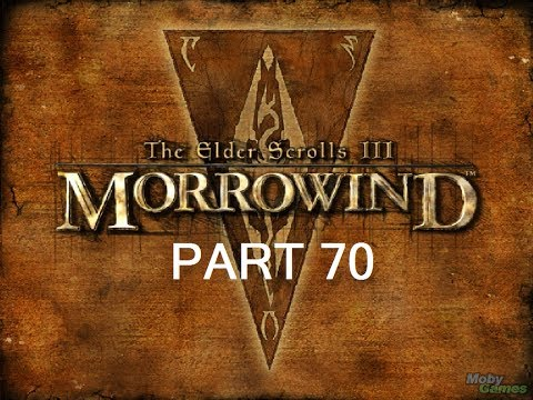 Let's Play The Elder Scrolls III: Morrowind GOTY Edition Part 70 W/Commentary