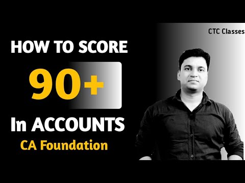 Try to Score 90 Percent in Accounts. Follow this l Important Topic for CA Foundation November 2019