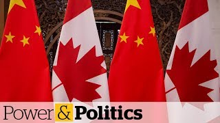 Canada's opinion of China worsening, warned delegation to Beijing | Power & Politics