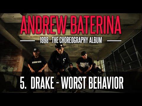 Andrew Baterina Choreography - 1998 | 5. Worst Behavior | drake video