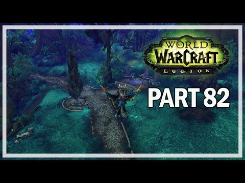 World of Warcraft Legion - Let's Play Part 82 - World Quests