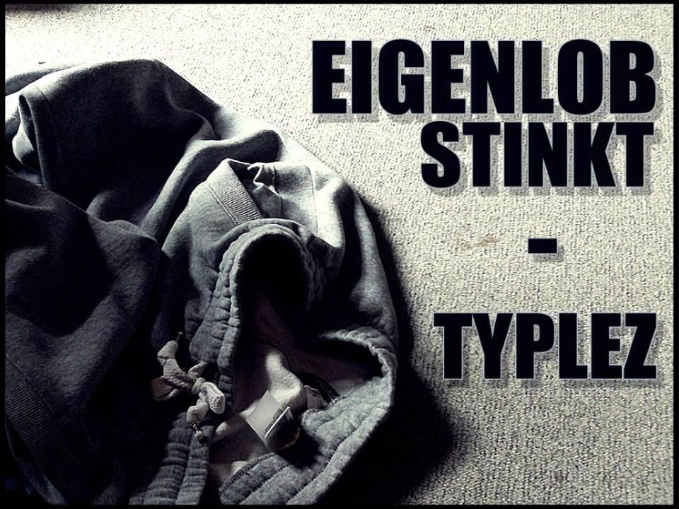 Typlez  Eigenlob stinkt  YouTube