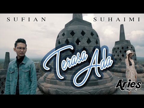 Sufian Suhaimi - Terasa Ada (Official Music Video with Lyric)