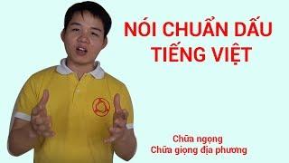 Nói chuẩn dấu Tiếng Việt