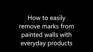 Life Hacks #12: How to easily remove marks from painted walls