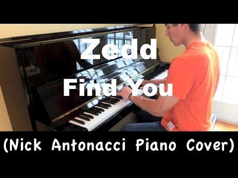Zedd - Find You (Piano Cover)