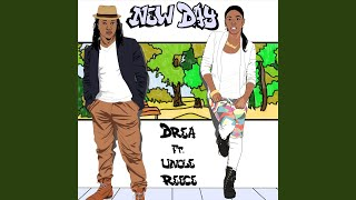 New Day (feat. Uncle Reece)
