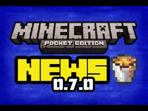 Release date. chat and more!   Update 0.7.0   Minecraft Pocket Edition   NEWS