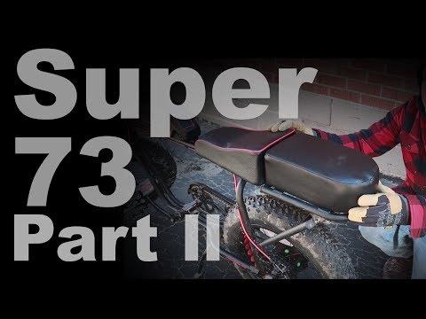 Super 73 Review part ll