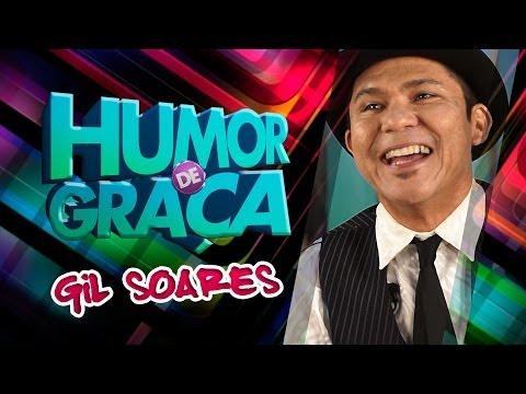 Humor de Graça com Gil Soares