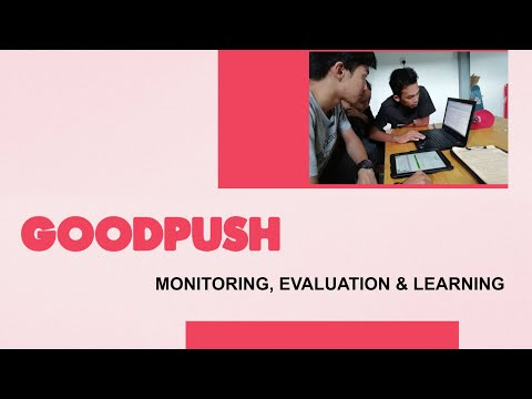Goodpush Toolkit: Monitoring, Evaluation and Learning (MEL)