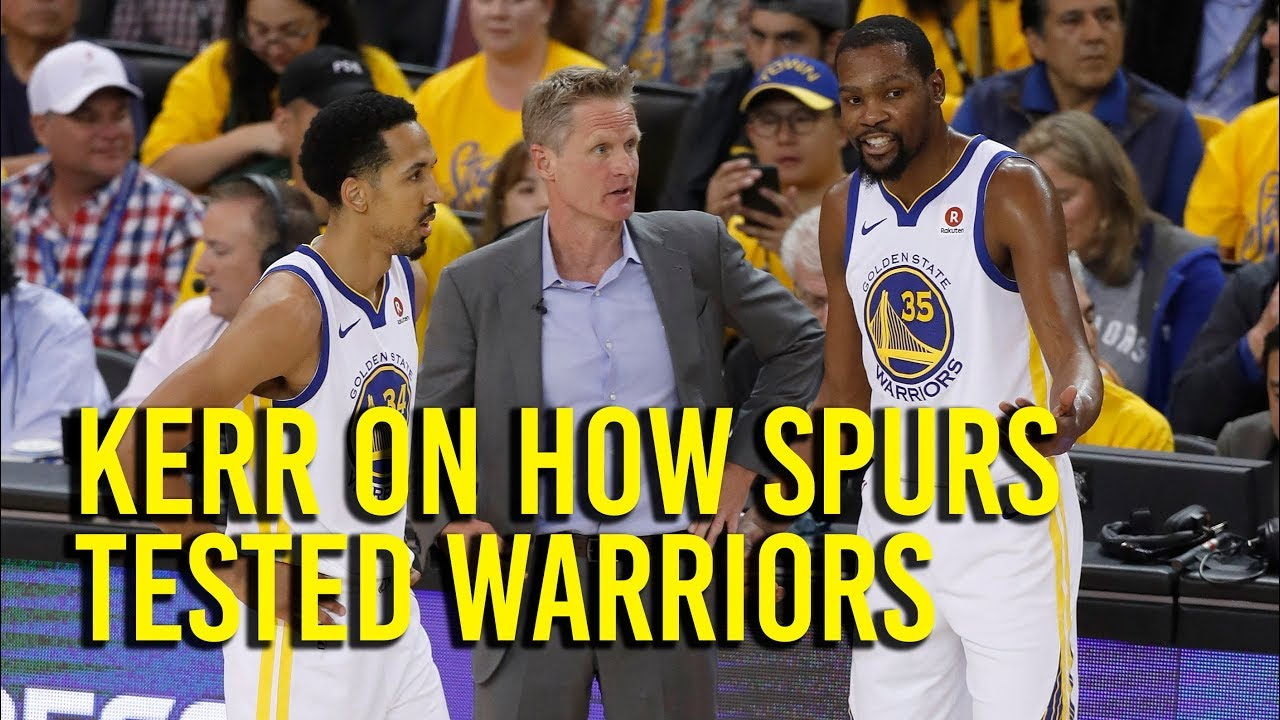 Kerr on how Spurs tested Warriors in series