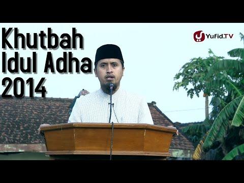 Khutbah Idul Adha 5 Oktober 2014 - Ustadz Abdullah Zaen